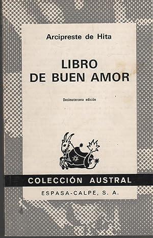 LIBRO DEL BUEN AMOR Coleccion Austral nº: Arcipreste de Hita-