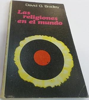 LAS RELIGIONES EN EL MUNDO. Religion en: Bradley, David G.-