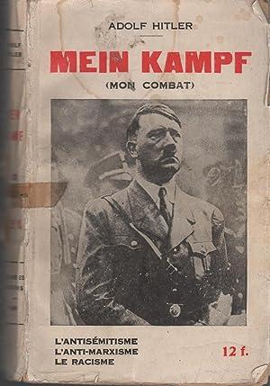 MEIN KAMPF (MON COMBAT) Extraits de Mein: Hitler, Adolf-
