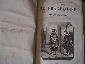 LE VICOMTE DE BRAGELONNE. ilustre par Beauce,: Dumas, Alexandre-