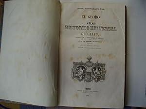 EL GLOBO-ATLAS HISTORICO UNIVERSAL DE GEOGRAFIA- ANTIGUA,EDAD MEDIA Y MODERNA-(faltan mapas): ...
