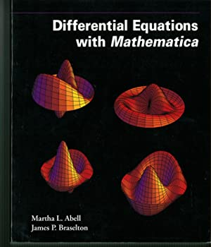 DIFFERENTIAL EQUATIONS WITH MATHEMATICA: Abell, M. y Braselton J.-
