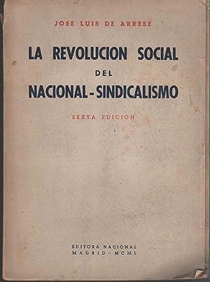 LA REVOLUCION SOCIAL DEL NACIONAL-SINDICALISMO.: Arrese,Jose Luis de-