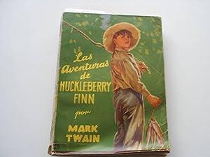 LAS AVENTURAS DE HUCKLEBERRY FINN. portada ilustrada: Twain,Mark.