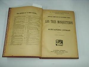 LOS TRES MOSQUETEROS.3 tomos encuadernados en 1.: Dumas, Alejandro-