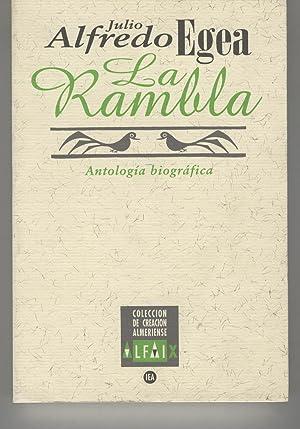 LA RAMBLA.Antologia biografica. Coleccion de Creacion Almeriense.: Egea,Julio Alfredo (...