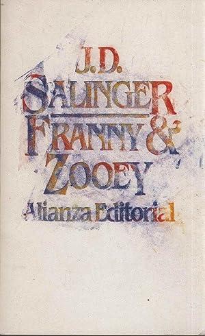 FRANNY Y ZOOEY: Salinger, J.D.-
