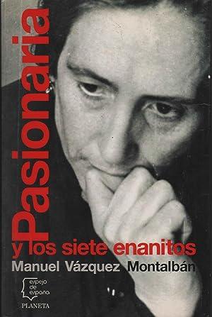 PASIONARIA Y LOS SIETE ENANITOS Ilustrado, col: VAZQUEZ MONTALBAN, MANUEL-