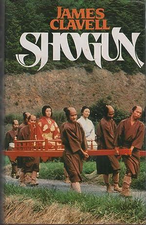SHOGUN. Toda la fascinacion del Japon del: Clavell, James-