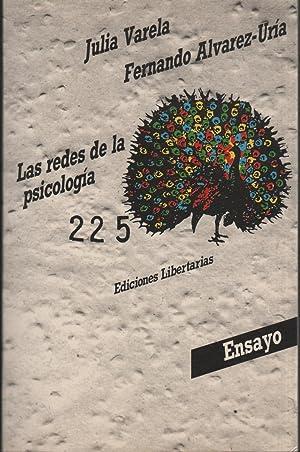 LAS REDES DE LA PSICOLOGÍA. ANÁLISIS SOCIOLÓGICO: VARELA, JULIA /