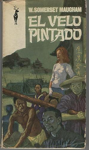 EL VELO PINTADO Colección Libros Reno. Buen: Somerset Maugham, W.-