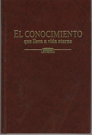 EL CONOCIMIENTO QUE LLEVA A VIDA ETERNA Fotografía en color. Watchtower Bible and Tract ...