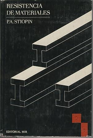 RESISTENCIA DE MATERIALES 2ª Edición revisada y ampliada. Traducc. Del Ruso por Pedro ...