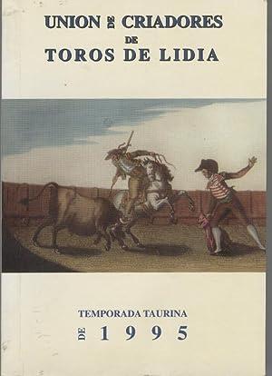 TEMPORADA TAURINA DE 1995 Ilustraciones en b/n. Como nuevo: Unión de Criadores de Toros de ...