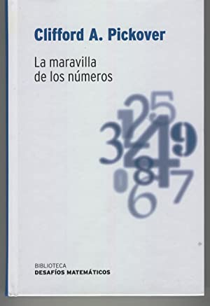 LA MARAVILLA DE LOS NUMEROS Colección Biblioteca Desafios Matemáticos. Ilustraciones ...