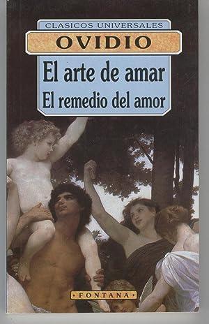 EL ARTE DE AMAR. EL REMEDIO DEL: Ovidio-