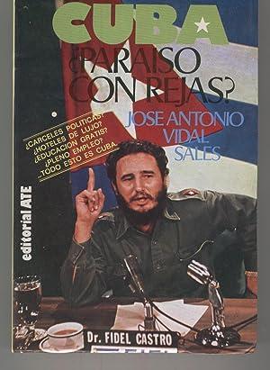CUBA. ¿PARAISO CON REJAS? Trabajo de investigación del autor. Buen estado: Vidal ...