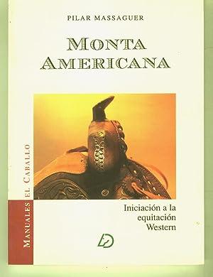 MONTA AMERICANA. Iniciacion a la equitacion western. Coleccion Manuales El Caballo. Imagenes.: ...