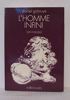 L'Homme infini (Collection Anti-mondes)