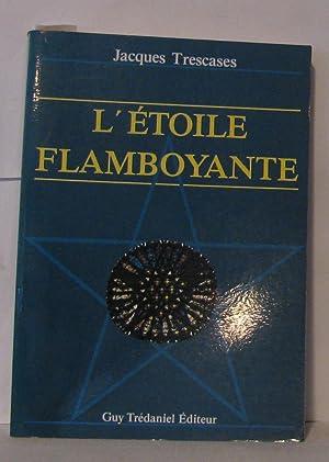 Letoile Flamboyante Abebooks