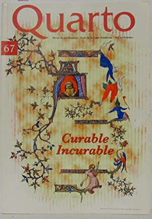 Quarto n° 67. Curable et incurable