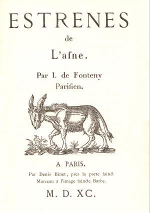 Estrenes de l'asne. Par I. de Fonteny,: FONTENY (Jacques de)