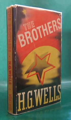The Brothers (First edition): Wells, H.G.