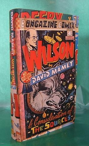 Wilson: A Consideration of the Sources: David Mamet