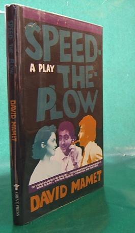 Speed-The-Plow: A Play: David Mamet
