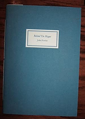 Behind the Magus (First edition, SIGNED): Fowles, John.