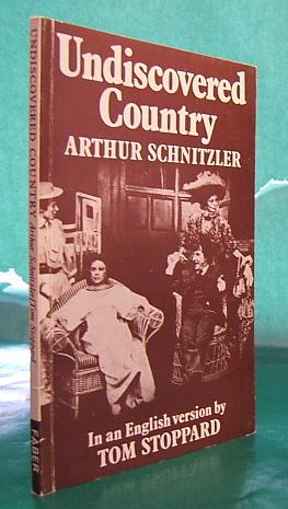 Undiscovered Country by Arthur Schnitzler.: Stoppard, Tom.