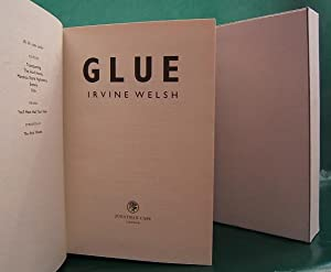 Glue (1 of 100 SIGNED numbered copies): Welsh, Irvine.