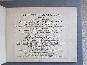 Galleriae Farnesianae icones Romae in Aedibus Sereniss. Ducis Parmensis ab Annibale Carracio ...