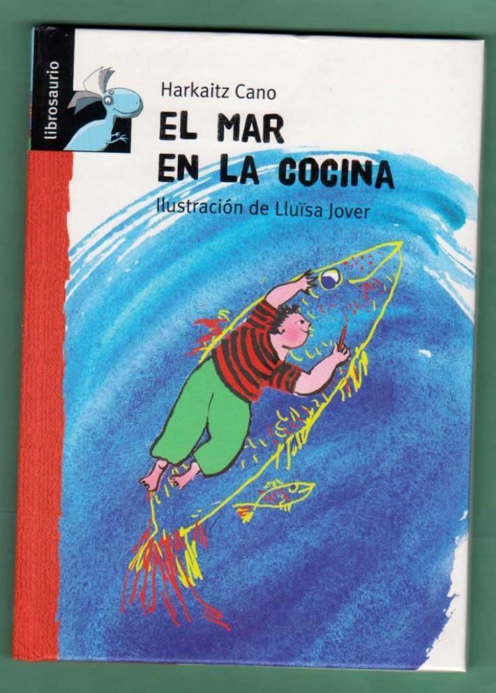 EL MAR EN LA COCINA. - CANO, Harkaitz [H. Cano]