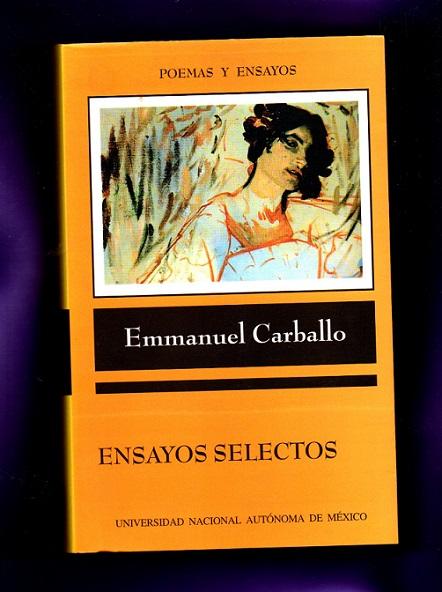 ENSAYOS SELECTOS. - CARBALLO, Emmanuel