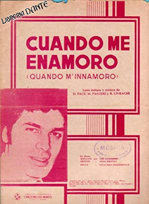 CUANDO ME ENAMORO = Quando m'innamoro. (partitura): PACE, D. ; PANZERI, Mario ; R. LIVRAGHI ; ...