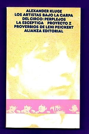 LOS ARTISTAS BAJO LA CARPA DEL CIRCO: KLUGE, Alexander
