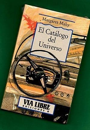 EL CATALOGO DEL UNIVERSO. [El catálogo del universo]: MAHY, Margaret [M. Mahy]