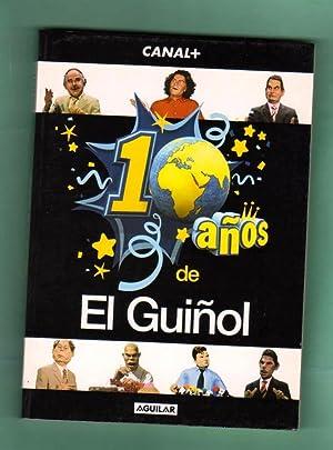 10 AÑOS DE EL GUIÑOL. [Diez años de El Guiñol]