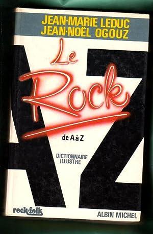 LE ROCK DE A A Z : LEDUC, Jean-Marie [J.