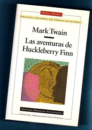 LAS AVENTURAS DE HUCKLEBERRY FINN.: TWAIN, Mark