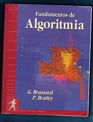 FUNDAMENTOS DE ALGORITMIA.: BRASSARD, Gilles ; BRATLEY, Paul