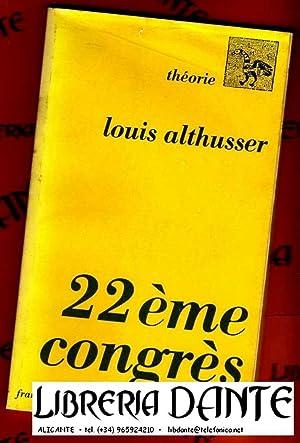 22ème CONGRES.: ALTHUSSER, Louis