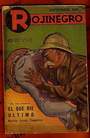 ROJINEGRO. Año IX, nº 117 (septiembre de 1945). [Rojinegro. Revista número 117]