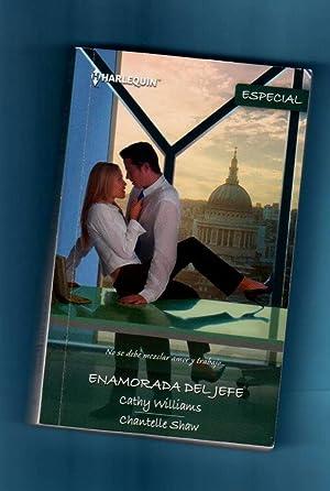 ENAMORADA DEL JEFE : En brazos del banquero ; Secretaria y amante.: WILLIAMS, Cathy (C. Williams) ;...