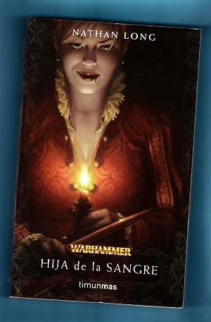 HIJA DE LA SANGRE. (Ulrika Magdova, 1) (Warhammer): LONG, Nathan