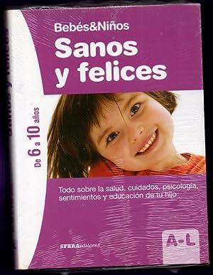 BEBES & NIÑOS : SANOS Y FELICES. De 6 a 10 años (en 2 tomos).