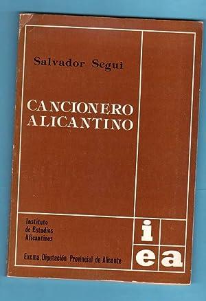 CANCIONERO ALICANTINO. [Cancionero alicantino]: SEGUI, Salvador [S. Seguí]