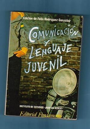 COMUNICACION Y LENGUAJE JUVENIL. (Comunicación y lenguaje juvenil): RODRIGUEZ GONZALEZ, ...