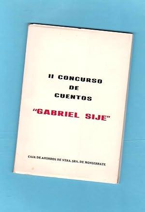 II CONCURSO DE CUENTOS GABRIEL SIJE. (2º: SIJE, Gabriel (Justino
